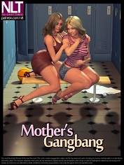 NLT Media – Mother's Gangbang