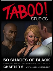50 Shades of Black 6 – Taboo Studios