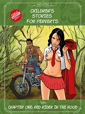 Children's Stories for Perverts, Chapter One: Little Red Rider